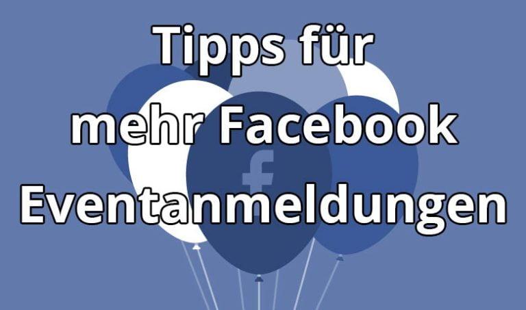 Tipps für mehr Facebook Eventanmeldungen