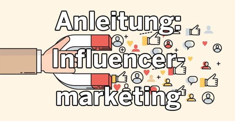 Influencer finden und mit ihnen kooperieren