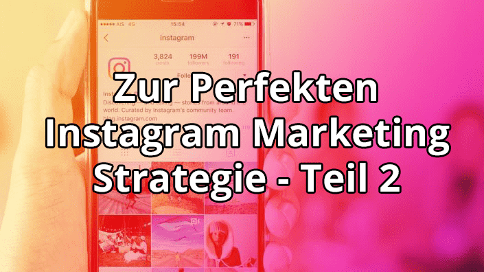 Instagram Marketing Strategie