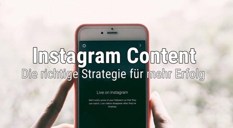 Instagram Content Strategie - Welchen content posten